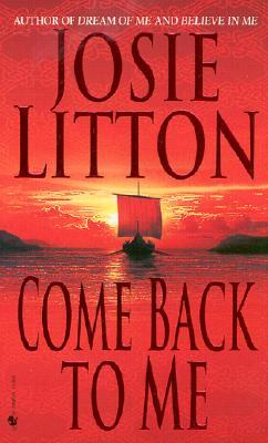 Come Back to Me, JOSIE LITTON