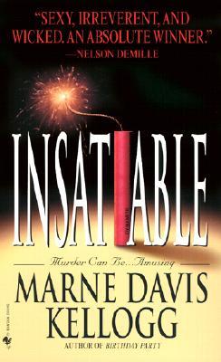 Insatiable, Marne Davis Kellogg