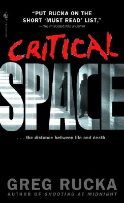 Critical Space, Rucka, Greg