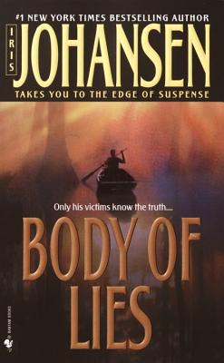 Body of Lies (Bk 3 Eve Duncan), Iris Johansen