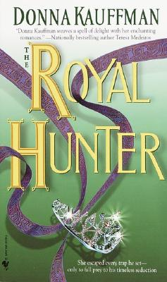 The Royal Hunter, DONNA KAUFFMAN
