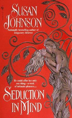 Seduction In Mind, SUSAN JOHNSON