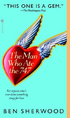 The Man Who Ate the 747, Sherwood, Ben