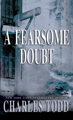 Image for A Fearsome Doubt (Inspector Ian Rutledge)