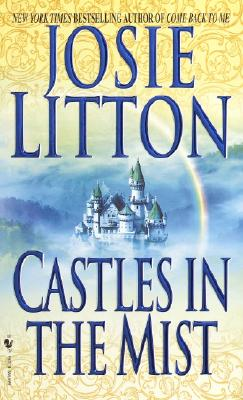 Castles in the Mist, JOSIE LITTON