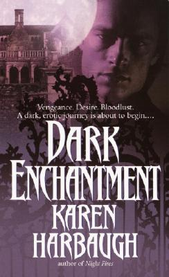Dark Enchantment, KAREN HARBAUGH