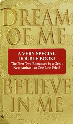 Image for 2 books in 1: Dream of Me and Believe in Me