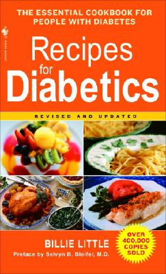 Recipes for Diabetics: Revised and Updated, Billie Little