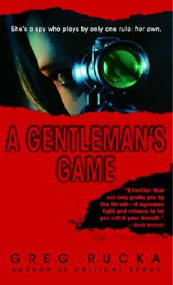 A Gentleman's Game: A Queen & Country Novel, GREG RUCKA