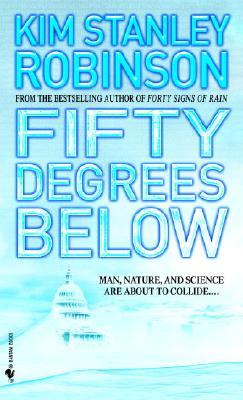Fifty Degrees Below, Robinson, Kim Stanley