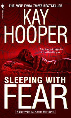 Sleeping With Fear, Kay Hooper