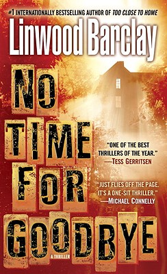 Image for NO TIME FOR GOODBYE A THRILLER