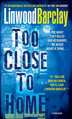 Image for Too Close to Home: A Thriller