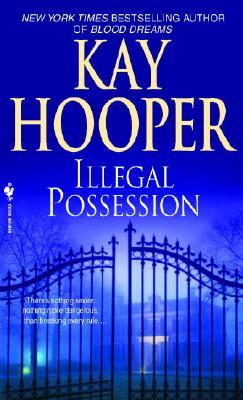 Illegal Possession, KAY HOOPER