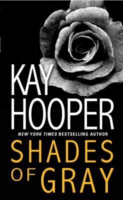 Shades of Gray, Kay Hooper