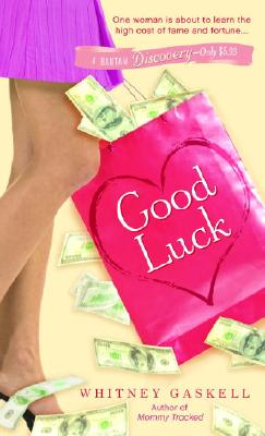 Good Luck (Bantam Discovery), Whitney Gaskell