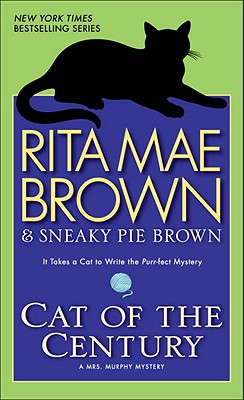 Cat of the Century: A Mrs. Murphy Mystery, Rita Mae Brown