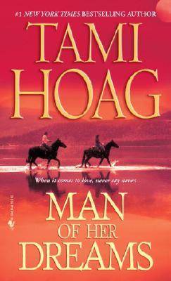 Man of Her Dreams, Tami Hoag