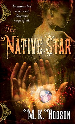 The Native Star, Hobson, M.K.