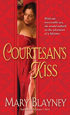 Courtesan's Kiss, Mary Blayney