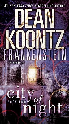 Image for CITY OF NIGHT : FRANKENSTEIN BOOK TWO