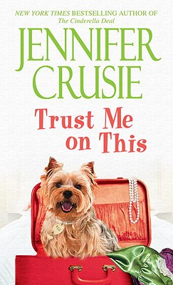 Trust Me on This (Loveswept), Jennifer Crusie