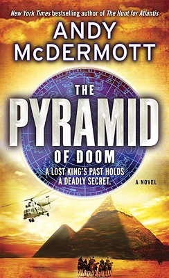 The Pyramid of Doom: A Novel, Andy McDermott