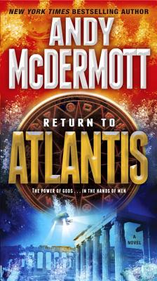 Return to Atlantis: A Novel, Andy McDermott