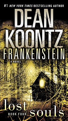 Image for Frankenstein: Lost Souls: A Novel