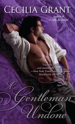 A Gentleman Undone, Cecilia Grant