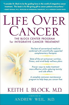 Image for Life Over Cancer: The Block Center Program for Integrative Cancer Treatment