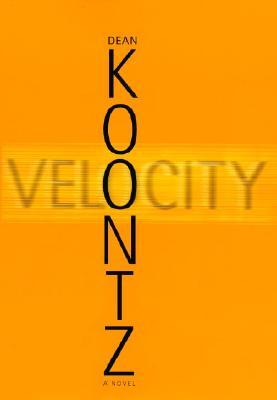 Velocity, Koontz, Dean