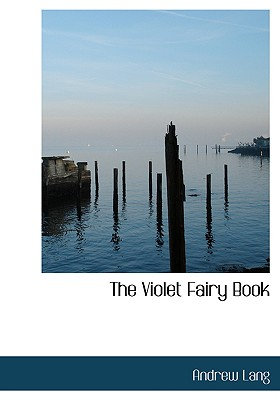 The Violet Fairy Book, Lang, Andrew