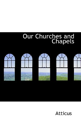 Image for Our Churches and Chapels