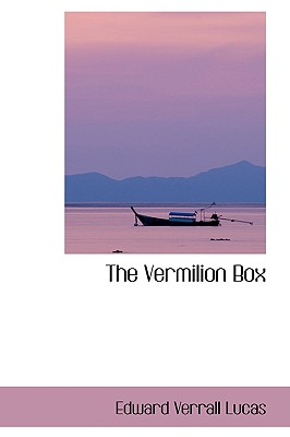 The Vermilion Box, Lucas, Edward Verrall