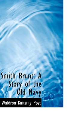 Image for Smith Brunt: A Story of the Old Navy