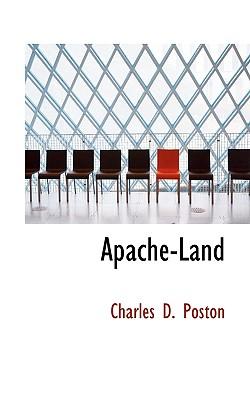 Apache-Land, Poston, Charles D.