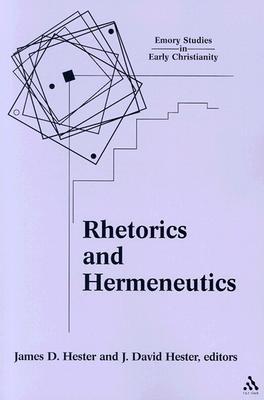 Image for Rhetorics and Hermeneutics: Wilhelm Wuellner and His Influence (Emory Studies in Early Christianity)