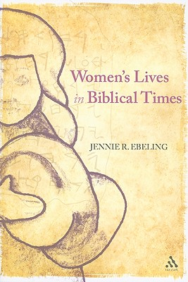 Image for Women's Lives in Biblical Times