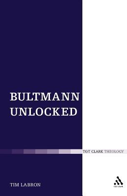 Image for Bultmann Unlocked (T & T Clark Theology)