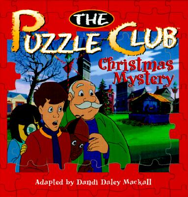 The Puzzle Club Christmas Mystery, Dandi Daley Mackall, Mark Young