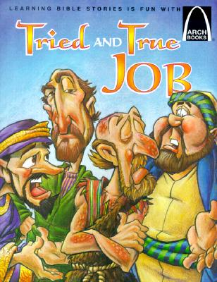 Image for Tried and True Job - Arch Books