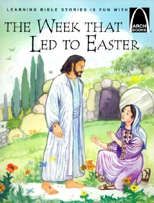 The Week That Led to Easter, Arch