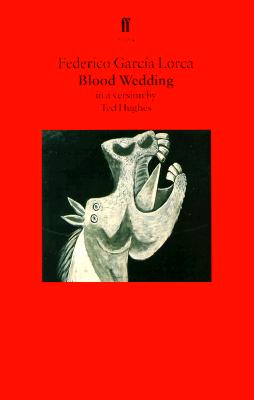 Blood Wedding: A Play, Garc�a Lorca, Federico