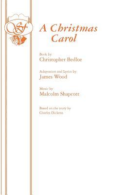 Christmas Carol, A (Acting Edition), Christopher Bedloe