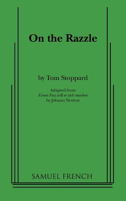 On the Razzle, Stoppard, Tom;Nestroy, Johann