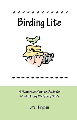 Image for Birding Lite: A Humorous How-to Guide for All Who Enjoy Watching Birds