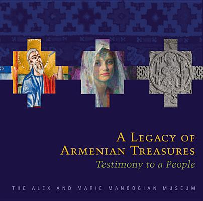 LEGACY OF ARMENIAN TREASURES, EDMOND Y. AZADIAN