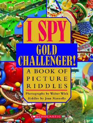Image for I Spy Gold Challenger: A Book of Picture Riddles
