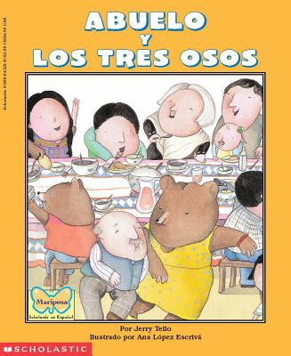 Abuelo y los tres osos/ Abuelo and the three Bears (Spanish and English Edition), Tello, Jerry